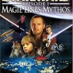 Star Wars Episode 1 - Magie eines Mythos de - Avis StarWars