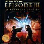 STAR WARS EPISODE III 3 LA REVANCHE DES SITH - Occasion StarWars